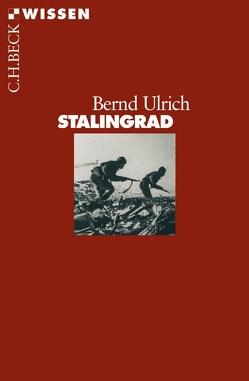Stalingrad von Ulrich,  Bernd