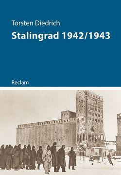 Stalingrad 1942/1943 von Diedrich,  Torsten