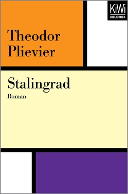 Stalingrad von Müller,  Hans-Harald, Plievier,  Theodor