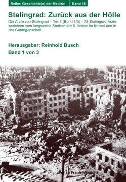 Stalingrad: Zurück aus der Hölle (Band 1 /3) von Busch,  Reinhold
