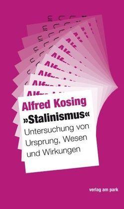 """""""Stalinismus"""" von Kosing,  Alfred"""