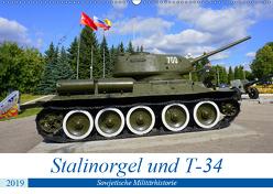 Stalinorgel und T-34 – Sowjetische Militärhistorie (Wandkalender 2019 DIN A2 quer) von von Loewis of Menar,  Henning