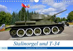 Stalinorgel und T-34 – Sowjetische Militärhistorie (Wandkalender 2020 DIN A4 quer) von von Loewis of Menar,  Henning