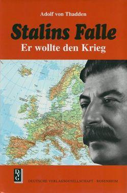 Stalins Falle von Thadden,  Adolf von