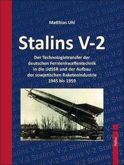 Stalins V-2 von Uhl,  Matthias