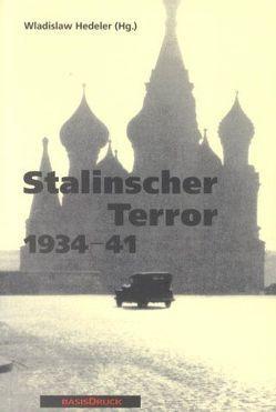 Stalinscher Terror von Hedeler,  W, Hedeler,  Wladislaw, Kinner,  K, Kinner,  Klaus, McLoughlin,  Barry, Petrov,  Nikita