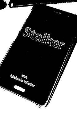 Stalker von Winter,  Melanie