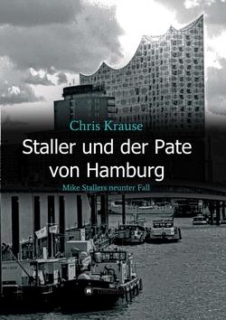 Staller und der Pate von Hamburg von Krause,  Chris