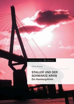 Staller und der Schwarze Kreis von Krause,  Chris