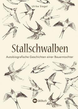 Stallschwalben von Siegel,  Ulrike