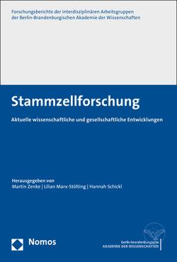 Stammzellforschung von Marx-Stölting,  Lilian, Schickl,  Hannah, Zenke,  Martin