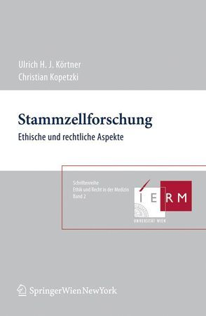 Stammzellforschung von Kopetzki,  Christian, Körtner,  Ulrich H.J.