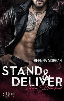 Stand & Deliver von Morgan,  Rhenna, Weisenberger,  Julia