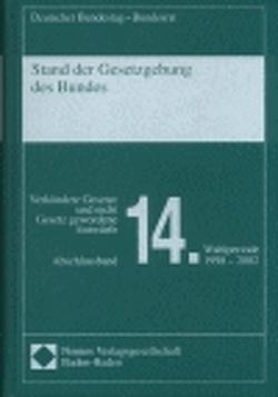 Stand der Gesetzgebung des Bundes von Deutscher Bundestag - Bundesrat