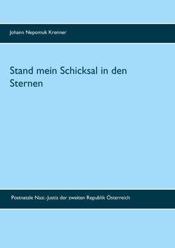 Stand mein Schicksal in den Sternen von Krenner,  Johann Nepomuk, Opferoffensive,  Opferschutzorganisation