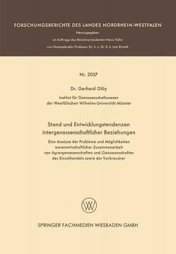 Stand und Entwicklungstendenzen intergenossenschaftlicher Beziehungen von Glöy,  Gerhard