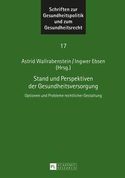 Stand und Perspektiven der Gesundheitsversorgung von Ebsen,  Ingwer, Wallrabenstein,  Astrid