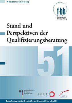 Stand und Perspektiven der Qualifizierungsberatung von Loebe,  Herbert, Severing,  Eckart