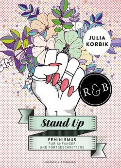 Stand Up von Korbik,  Julia