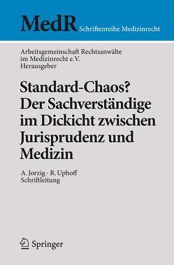 Standard-Chaos? Der Sachverständige im Dickicht zwischen Jurisprudenz und Medizin