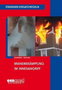 Standard-Einsatz-Regeln: Brandbekämpfung im Innenangriff von Cimolino,  Ulrich, Südmersen,  Jan