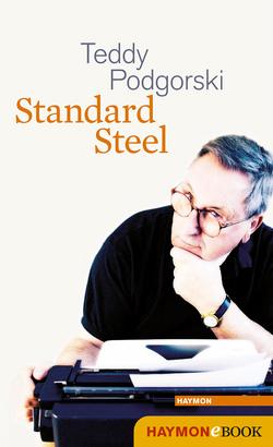 Standard Steel von Podgorski,  Teddy