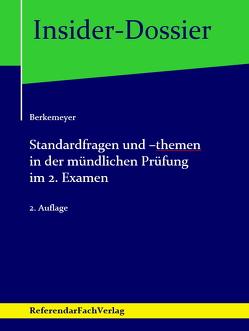 Standardfragen und -themen in der mündlichen Prüfung im 2. Examen von Berkemeyer,  Michael