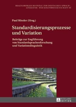 Standardisierungsprozesse und Variation von Roessler,  Paul