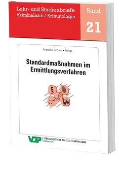Standardmaßnahmen im Ermittlungsverfahren von Averdiek-Gröner,  Detlef, Clages,  Horst, Frings,  Christoph, Gatzke,  Wolfgang