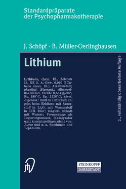 Standardpräparate der Psychopharmakotherapie. Lithium von Müller-Oerlinghausen,  B., Schöpf,  J.