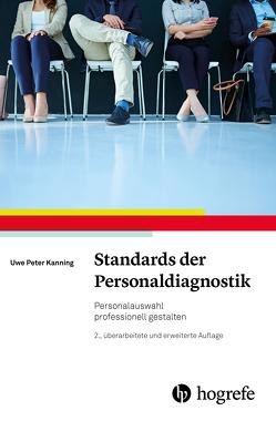 Standards der Personaldiagnostik von Kanning,  Uwe P