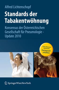 Standards der Tabakentwöhnung von Lichtenschopf,  Alfred