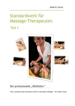 Standardwerk für Massage-Therapeuten Teil 1 von Grewe,  Heide-R.