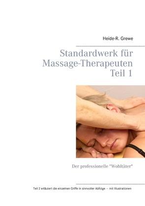 Standardwerk für Massage-Therapeuten von Grewe,  Heide-R.