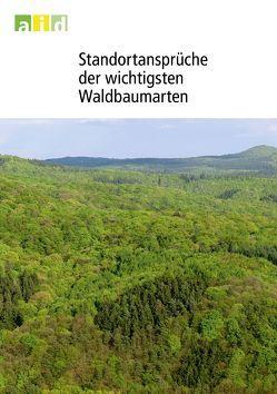 Standortansprüche der wichtigsten Waldbaumarten von Otto,  Hans J, Schüler,  Gebhard, Wagner,  Sven