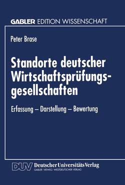 Standorte deutscher Wirtschaftsprüfungsgesellschaften von Brase,  Peter