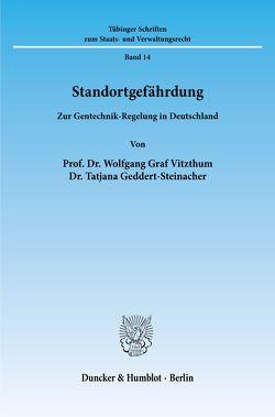 Standortgefährdung. von Geddert-Steinacher,  Tatjana, Vitzthum,  Wolfgang Graf