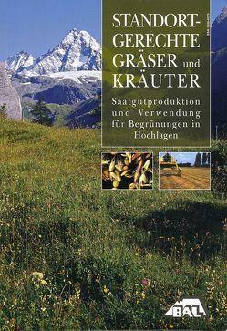 Standortgerechte Gräser und Kräuter von Bozzo,  Ferdinando, Krautzer,  Bernhard, Peratoner,  Giovanni