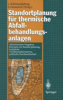 Standortplanung für thermische Abfallbehandlungsanlagen von Gessenich,  Stefan, Schimmelpfeng,  Lutz