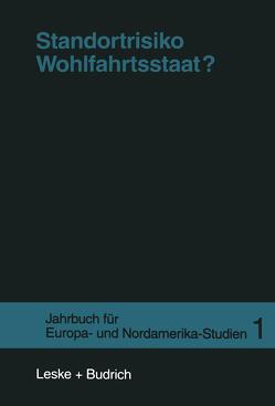 Standortrisiko Wohlfahrtsstaat? von Borchert,  Jens, Lessenich,  Stephan, Lösche,  Peter