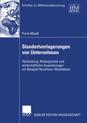 Standortverlagerungen von Unternehmen von Demgenski,  Caroline, Maaß,  Frank