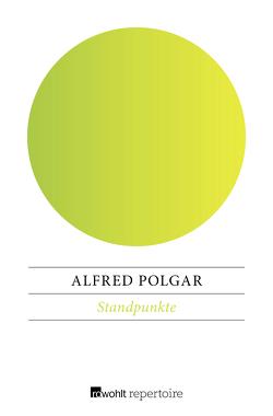 Standpunkte von Polgar,  Alfred