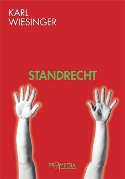 Standrecht von Wiesinger,  Karl