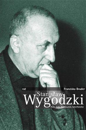 Stanislaw Wygodzki von Bruder,  Franziska