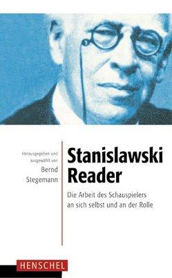Stanislawski-Reader von Stanislawski,  Konstantin S, Stegemann,  Bernd