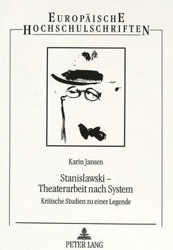 Stanislawski – Theaterarbeit nach System von Jansen,  Karin