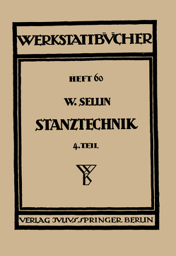 Stanztechnik von Haake,  H., Sellin,  Walter