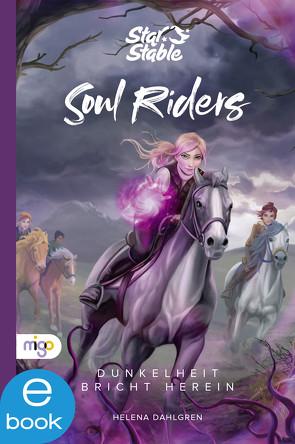 Star Stable: Soul Riders 3 von Dahlgren,  Helena, Gravert,  Rita