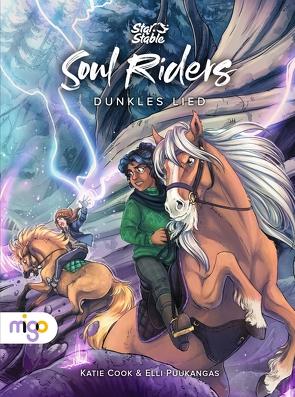 Star Stable: Soul Riders. Dunkles Lied von Cook,  Katie, Puukangas,  Elli