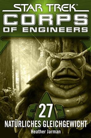 Star Trek – Corps of Engineers 27: Natürliches Gleichgewicht von Jarman,  Heather, Picard,  Susanne